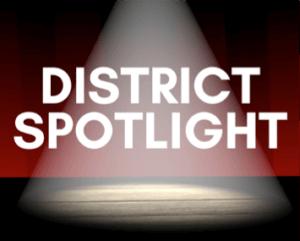 District Spotlight